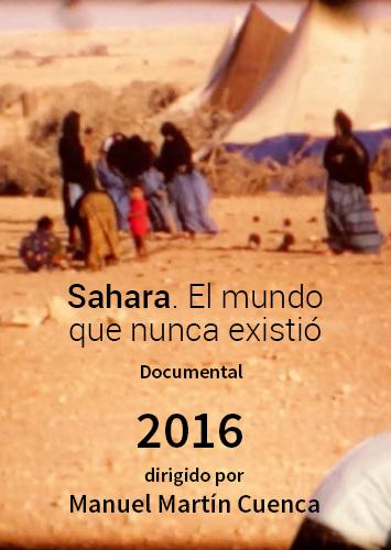 Sahara. El mundo que nunca existió